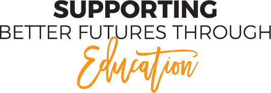 Supporting better futures through education